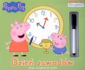 Świnka Peppa Napisz to… 1 Która godzina? Dzień zawodów