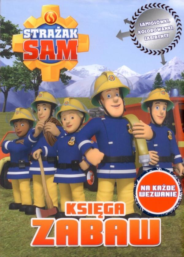 Strażak Sam Księga zabaw 2 Na każde wezwanie