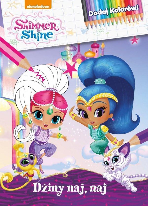 Shimmer i Shine Dodaj Kolorów! Dżiny naj, naj