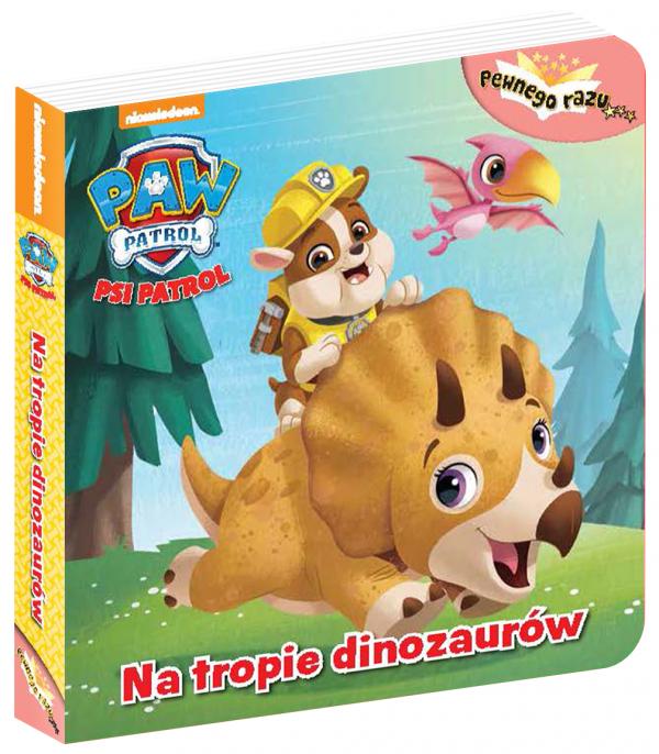 Psi Patrol Pewnego razu… 2 Na tropie dinozaurów