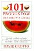 101 produktów dla zdrowia i życia