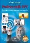Podręcznik EFT Radykalne usuwanie każdej dolegliwości