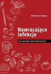 Nawracające infekcje Jak wspomagać układ odpornościowy