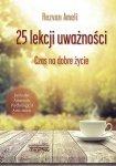 25 lekcji uważności Czas na dobre życie