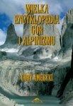 Wielka encyklopedia gór i alpinizmu t.4