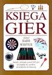 Księga Gier. zasady i strategie ponad 200 gier