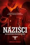 Naziści. Na celowniku sprawiedliwości