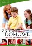 Zadania domowe. Podręcznik przetrwania dla rodziców