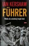 Führer Walka do ostatniej kropli krwi