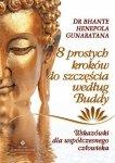 8 prostych kroków do szczęścia według Buddy