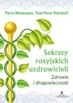 Sekrety rosyjskich uzdrowicieli zdrowie i długowieczność