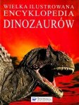 Wielka ilustrowana encyklopedia Dinozaurów