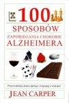 100 sposobów zapobiegania chorobie Alzheimera