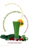 Rewolucja zielonych koktajli