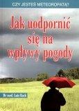 Jak uodpornić sie na wpływy pogody