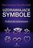 Uzdrawiające symbole Praktyczne zastosowanie