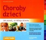 Choroby dzieci. Jak poznać, co dolega dziecku