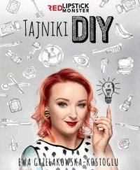 Tajniki DIY z Red Lipstick Monster