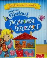 Biblioteczka przedszkolaka Zaczarowane przedszkole