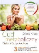 Cud metaboliczny Dieta którą pokochasz