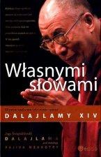 Własnymi słowami. Wprowadzenie do nauczania Dalajlamy XIV