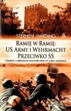 Ramię w ramię US Army i Wehrmacht przeciwko SS