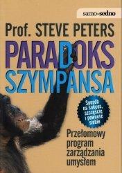 Paradoks Szympansa. Przełomowy program zarządzania umysłem