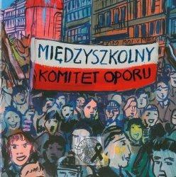 Międzyszkolny Komitet Oporu z płytą CD