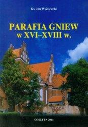 Parafia Gniew w XVI-XVIII w.