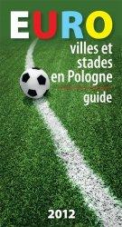 Euro villes et stades en Pologne Guide