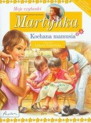 Martynka Moje czytanki Kochana mamusia