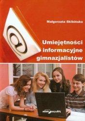 Umiejętności informacyjne gimnazjalistów