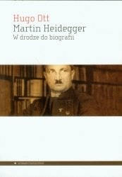 Martin Heidegger W drodze do biografii