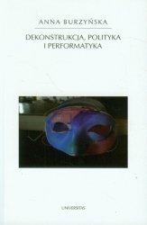 Dekonstrukcja polityka i performatyka
