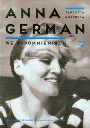 Tańcząca Eurydyka Anna German we wspomnieniach