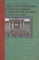 Szkolnictwo powszechne i oświata pozaszkolna w województwie poleskim w latach 1919-1939