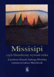 Missisipi czy filozoficzny wywiad rzeka