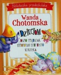 Biblioteczka przedszkolaka Wanda Chotomska dzieciom