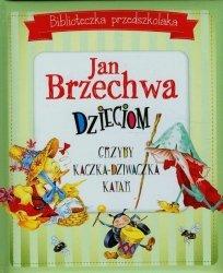 Biblioteczka przedszkolaka Jan Brzechwa dzieciom