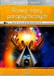 Rozwój mocy parapsychicznych dla początkujących