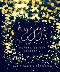 Hygge Duńska sztuka szczęścia