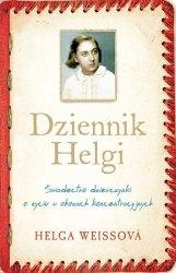 Dziennik Helgi Świadectwo dziewczynki o życiu w obozach koncentracyjnych