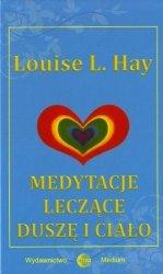 Medytacje leczące duszę i ciało