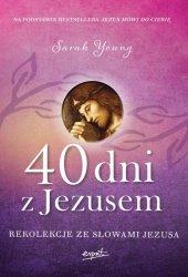 40 dni z Jezusem Rekolekcje ze słowami Jezusa