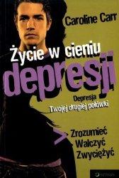 Życie w cieniu depresji