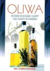 Oliwa rózne rodzaje oliwy i jej zastosowania