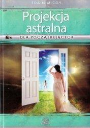 Projekcja astralna dla początkujących