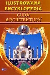 Ilustrowana encyklopedia cuda architektury