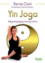 Yin Joga Najspokojniejszy trening świata