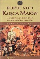 Popol Vuh Księga Majów o początkach życia oraz chwale bogów i władców